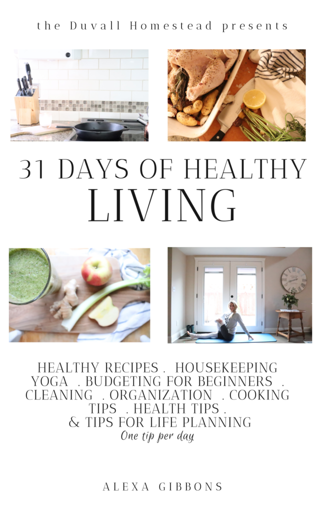 FREE EBOOK 31 Days of Healthy living healthy, recipes healthy lifestyle, yoga, budgeting, organization, kitchen, cooking, cleaning, housekeeping, healthy tips, life planning  #healthyrecipes #food #recipeideas #yoga #housekeeping #budgeting #budgetingforbeginners #cleaning #organization #cooking #tips #healthytips #lifestyle #healthylifestyle #lifeplanning
