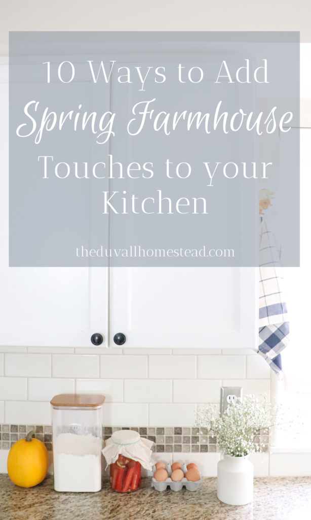 Spring Farmhouse Kitchen Tour   10 simple, easy ways to add farmhouse touch to your kitchen this spring  #diy #farmhouse #decor #spring #kitchen #homedecor #farmhousedecor #driedherbs #herbs #howtodryherbs #inspiration #beautiful #cheap #easy #simple