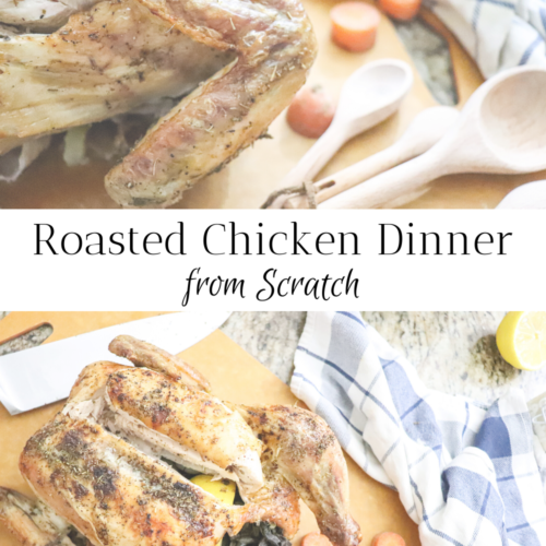 roasted chicken dinner from scratch how to roast a chicken healthy dinner ideas dinner recipe chicken recipes