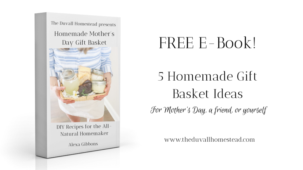 Free ebook 5 homemade gift basket ideas for mother's day, a friend, or yourself