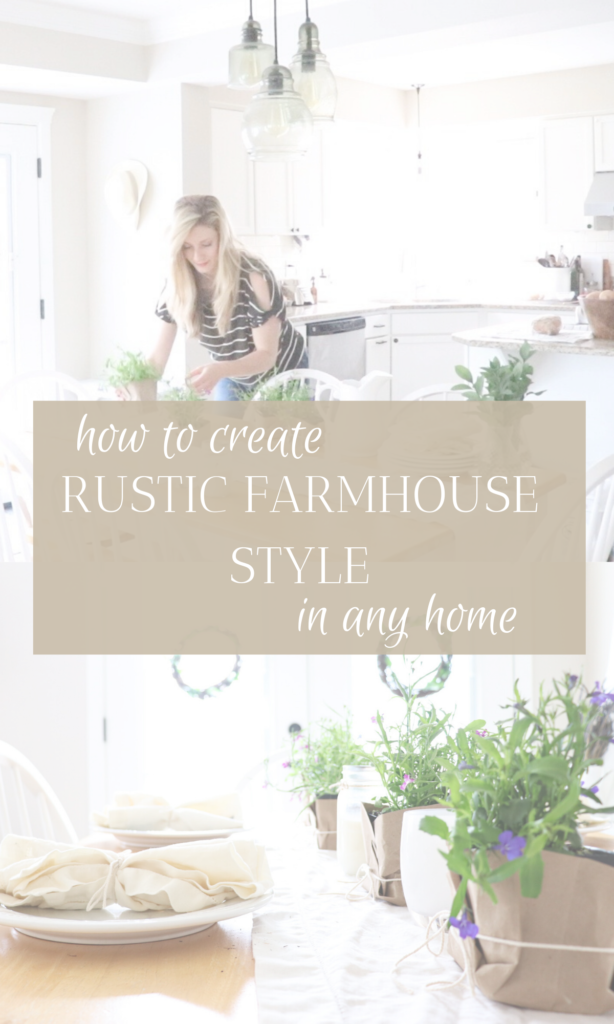 How to Create Rustic Farmhouse Style in Any Home  #rustic #farmhouse #style #farmhousestyle #ruticfarmhouse #homestead #diy #simple #ideas #inspiration #tablescape #tablesetting #pretty #natural