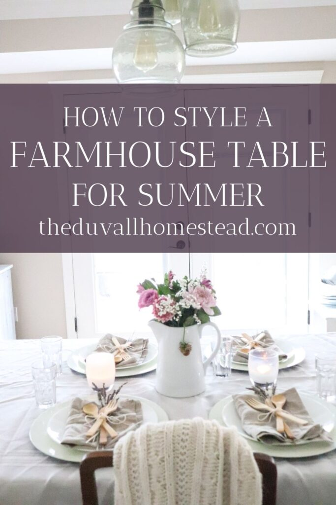 Summer is finally here! In this post I share how to style a farmhouse table for summer.   #farmhousetable #table #farmhouse #summer #tablescape #summerfarmhousetable #summer #farmhousetablescape #tablesettingideas #homedecor #farmhousestyle #simple