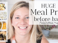 huge freezer meal prep before baby healthy recipes for postpartum